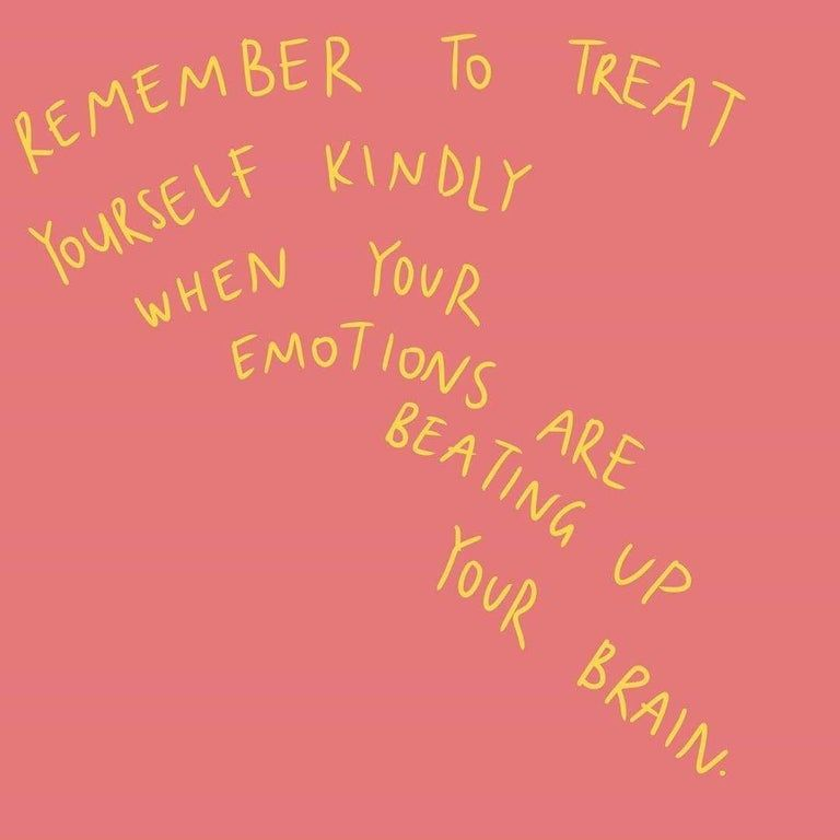 Sorry, I can't find the source. But take note of this. Be kind to yourself. 💫