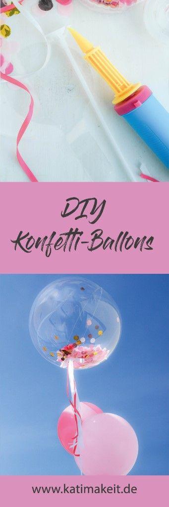 Konfetti und Ballons für alle | Geburstagsdekoration - Kati make it