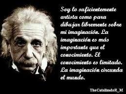 Resultado De Imagen Para Frases Sobre La Imaginacion Einstein Albert Einstein Good Thoughts