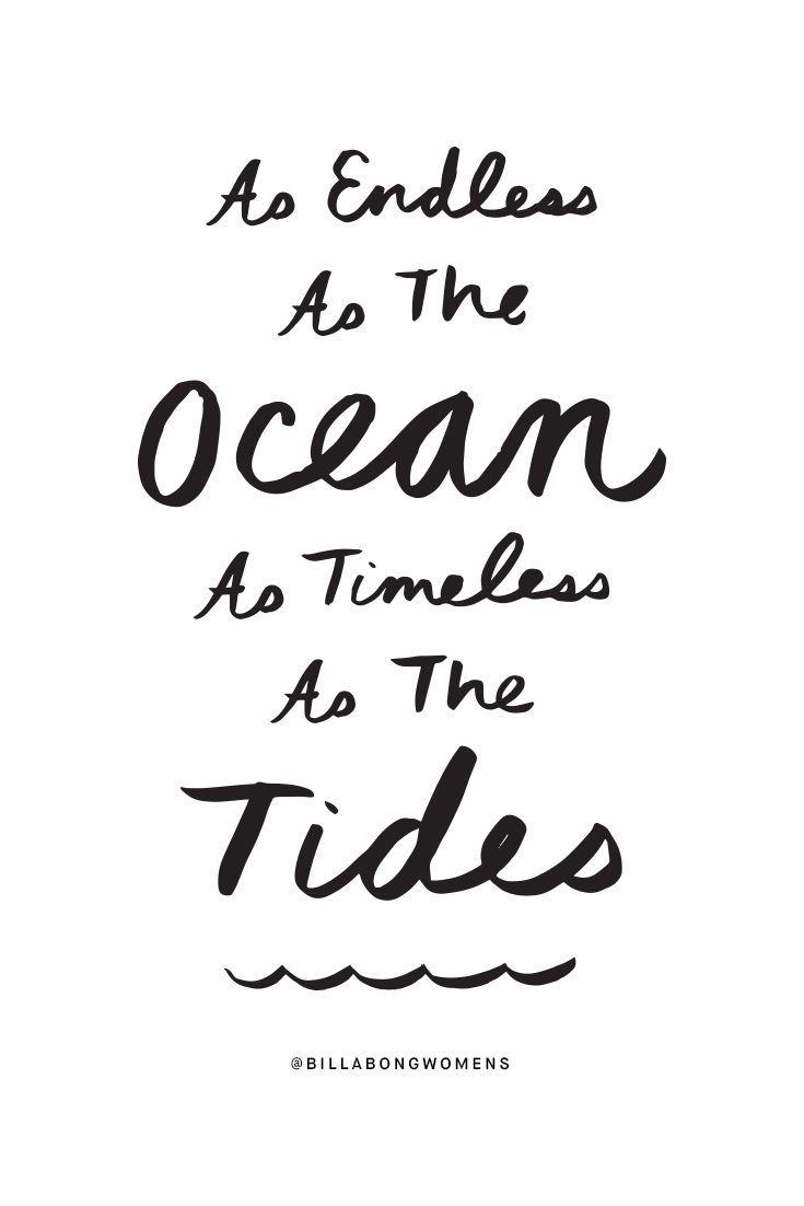 BillabongWomens Ocean quotes, Beach quotes, Sea quotes