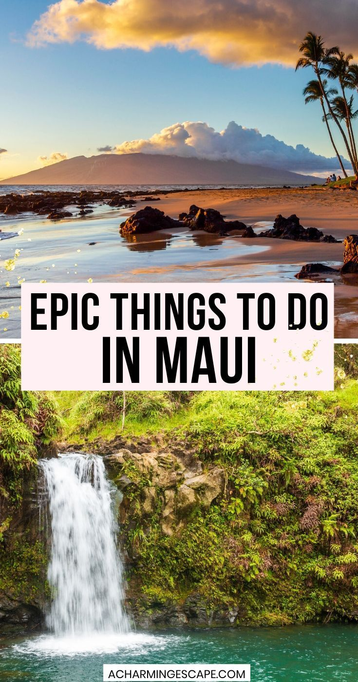 Epic Things to do in Maui