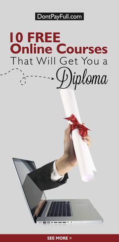 10 Free Online Courses That Will Get You A Diploma - http://www.dontpayfull.com/blog/10-free-online-courses-that-will-get-you-a-diploma
