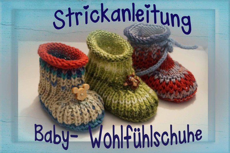 Anleitung zum stricken für Baby- Wohlfühl- Schuhe von ...