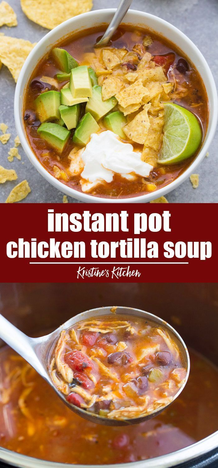 delicious Easy Instant Pot Chicken Tortilla Soup. This healthy soup recipe is quick and ea... - New Ideas #chickentortillasoup