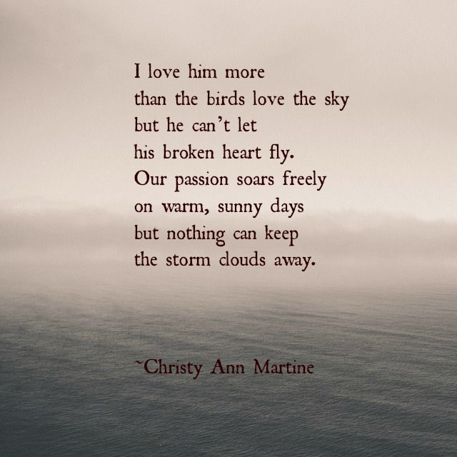 Sad I Miss You Quotes For Friends: Loving Him Poem By Christy Ann Martine