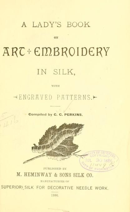 1886 A Ladys Book On Art Embroidery In Silk With Engraved Patterns