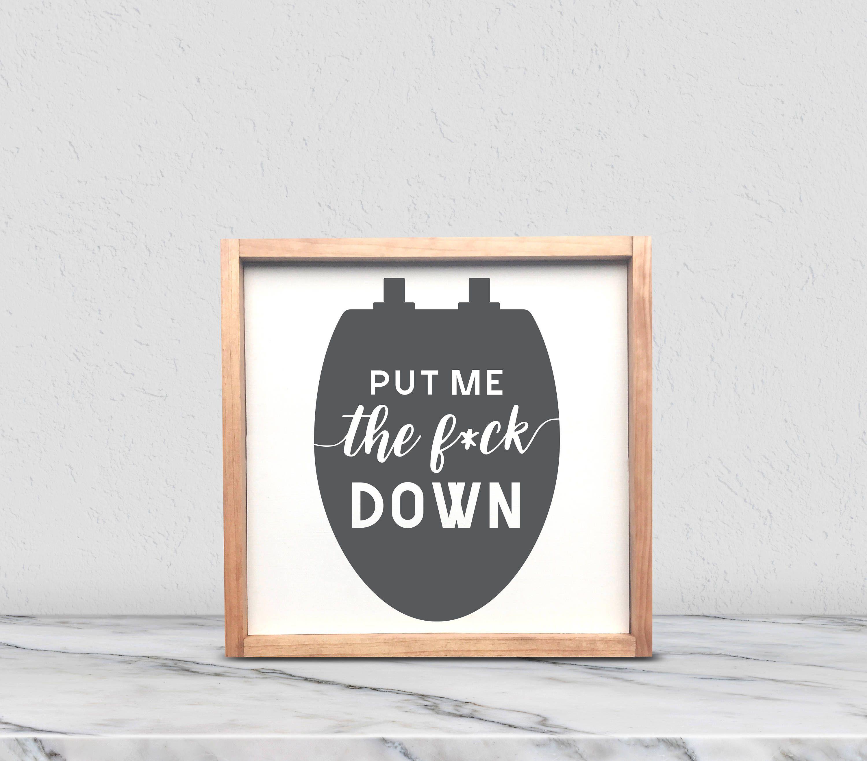 Put The Toilet Seat Down Sign Farmhouse Bathroom Wall Decor