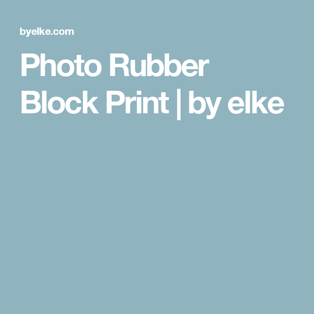 Photo Rubber Block Print By Elke Block Print Print Photo