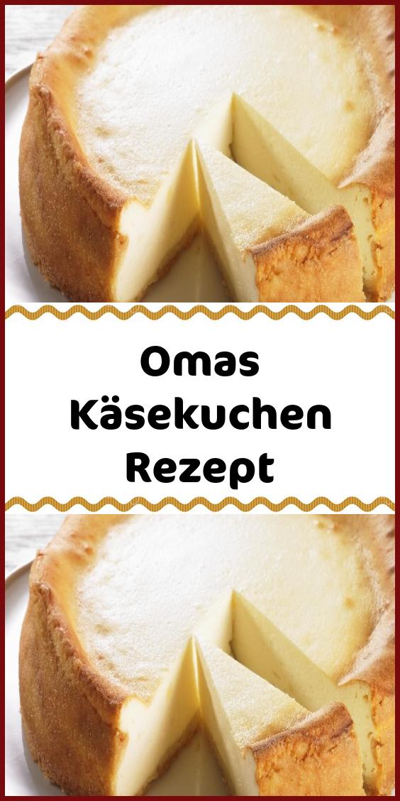 Omas Käsekuchen Rezept