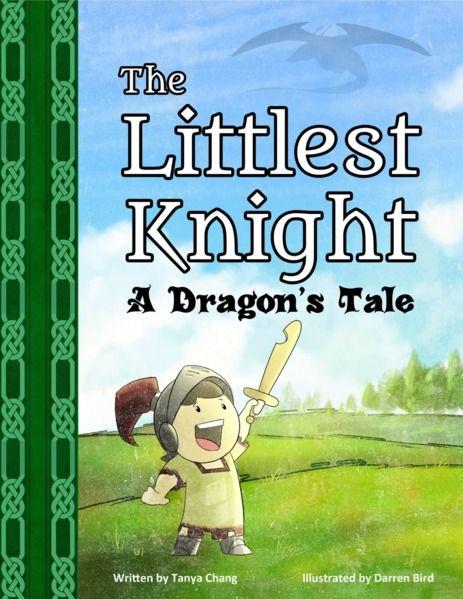 The Littlest Knight: A Dragon's Tale by Tanya Chang, Darren Bird | MagicBlox Online Kid's Book