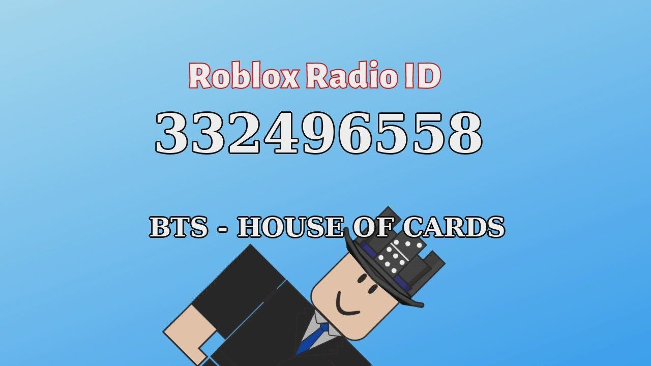 Bts House Of Cards Roblox Id Roblox Radio Code Roblox Music Code In 2021 Roblox Music Radio Radio