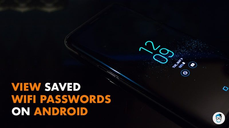 4 Easy Ways To Find Saved Wifi Passwords On Android In 2020 Wifi Wifi Password Show Wifi Password