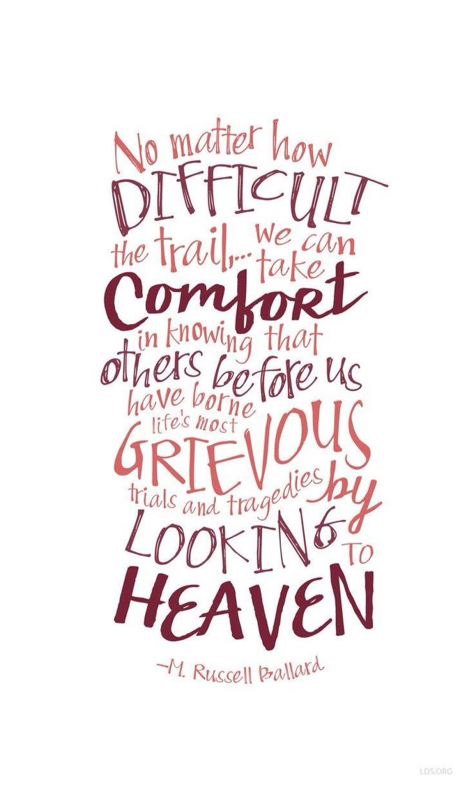 No Matter How Difficult The Trail We Can Take Comfort In The