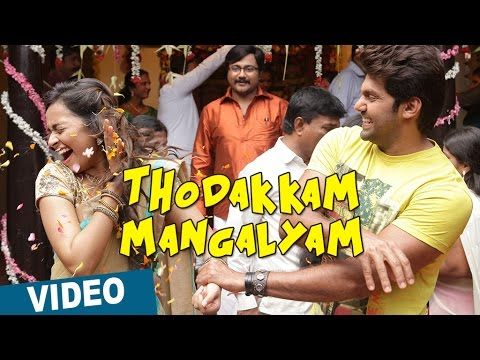 Thodakkam Mangalyam Video Song Bangalore Naatkal Arya Bobby Simha Tamil Video Songs Old Song Download Songs