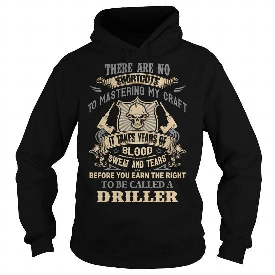 Driller #jobs #tshirts #DRILLER #gift #ideas #Popular #Everything #Videos #Shop #Animals #pets #Architecture #Art #Cars #motorcycles #Celebrities #DIY #crafts #Design #Education #Entertainment #Food #drink #Gardening #Geek #Hair #beauty #Health #fitness #History #Holidays #events #Home decor #Humor #Illustrations #posters #Kids #parenting #Men #Outdoors #Photography #Products #Quotes #Science #nature #Sports #Tattoos #Technology #Travel #Weddings #Women