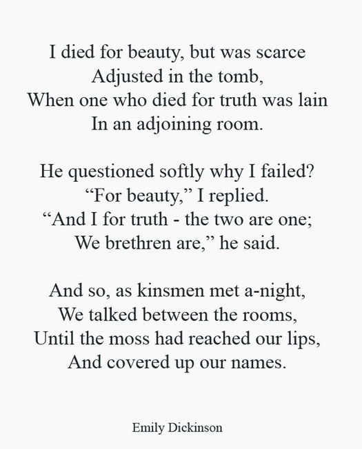 I Love This Poem I Died For Beauty Emily Dickinson Emily