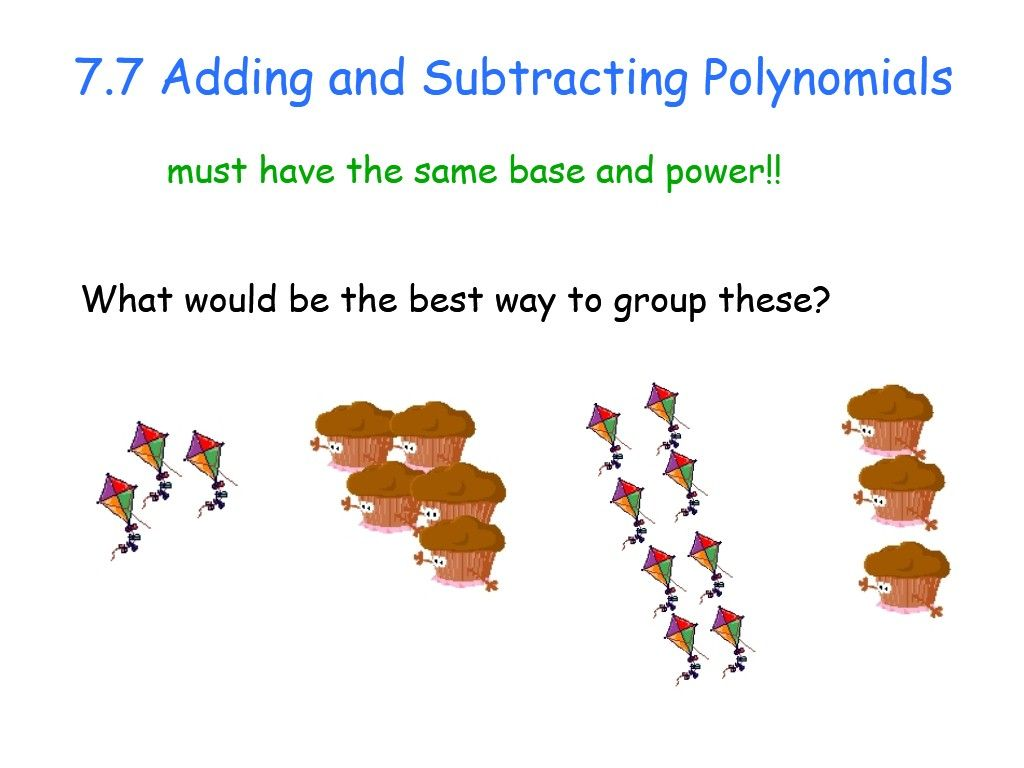 When Adding Or Subtracting Polynomials You Can Only Combine Like Terms Same Variable And Same Expo Polynomials Adding And Subtracting Polynomials Like Terms Exponents adding and subtracting