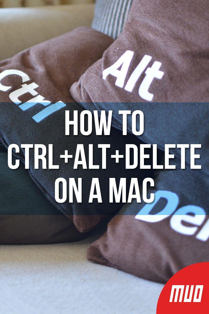 how to use ctrl alt delete on mac