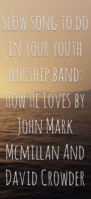 Slow worship songs