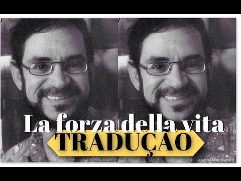 Renato Russo La Forza Della Vita Traducao Musicas