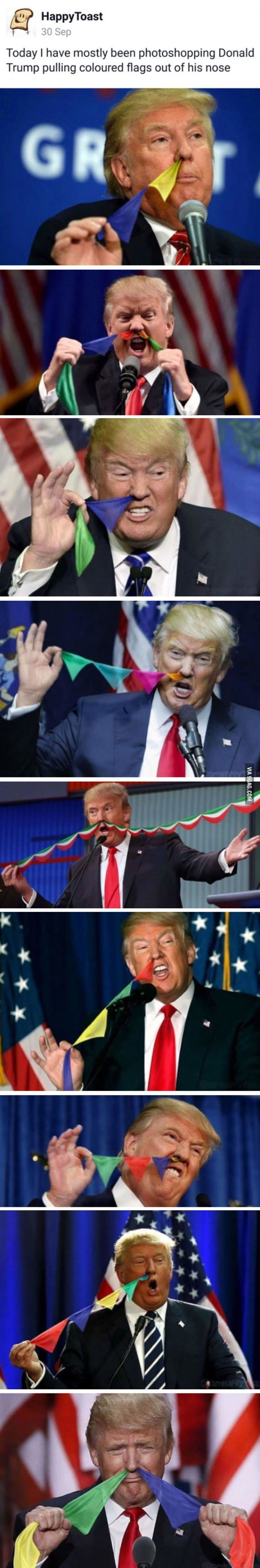 Trump Pulling Flags Out Of His Nose Gets Me Like How Does It Work So Perfectly Funny Funny Pictures Really Funny