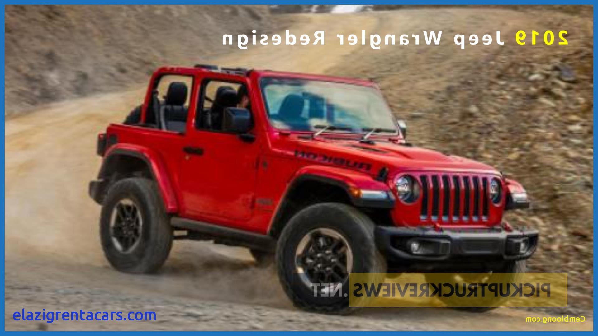 Jeep Pickup 2019 Jeep Dan Jeep Wrangler
