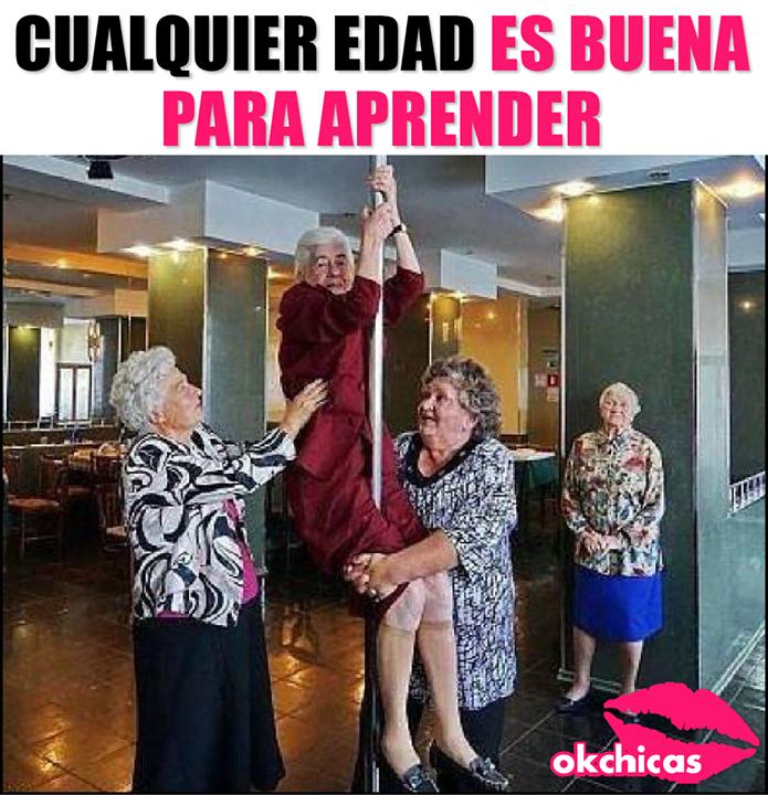 Lo Importante Son Las Ganas Ancianas Divertidas Memes De Amigas Memes Divertidos