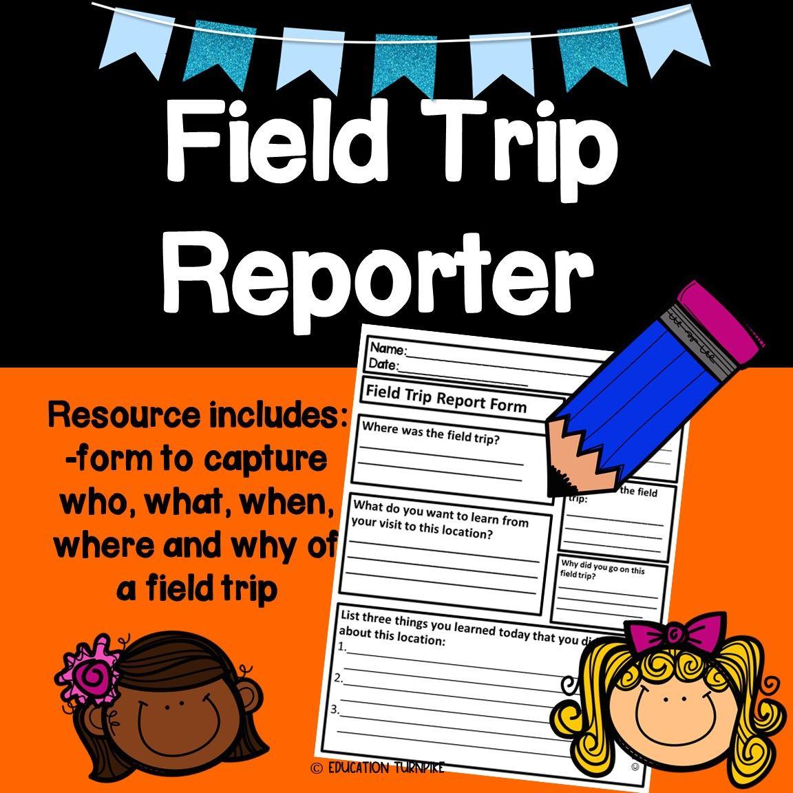 Field Trip Reporting Form