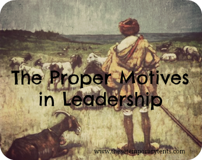 What should motivate us when leading others?  #christianity #ministry