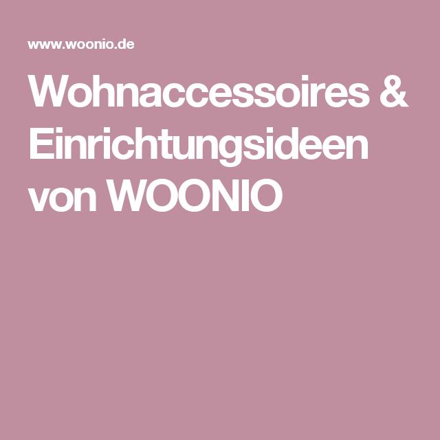 Wohnaccessoires & Einrichtungsideen von WOONIO