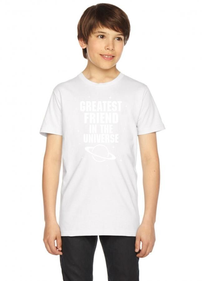 greatest friend in the universe white print Youth Tees