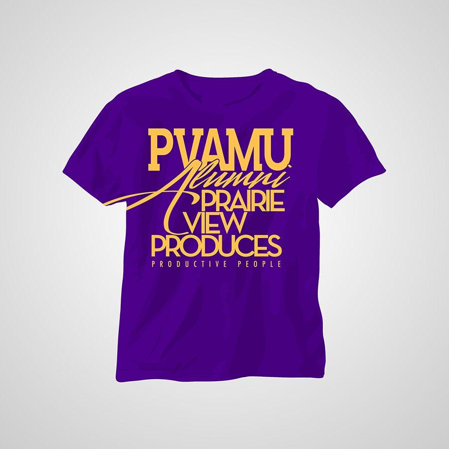 Tshirt design for alumni homecoming - Pvamu Produces Productive People Alumni T Shirt