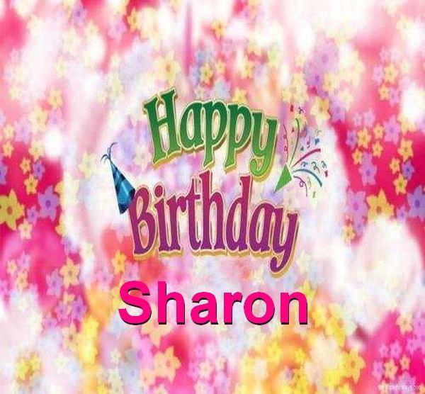 Happy Birthday Sharon Happy