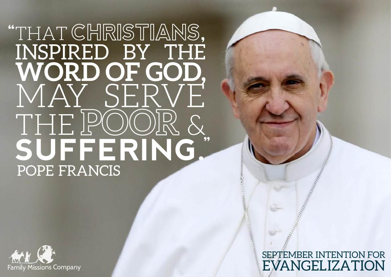 Pope Francis Intention For Evangelization For The Month Of September Let Us Go Beyond Our Fears And Insecurities To L Family Mission Catholic Quotes Catholic