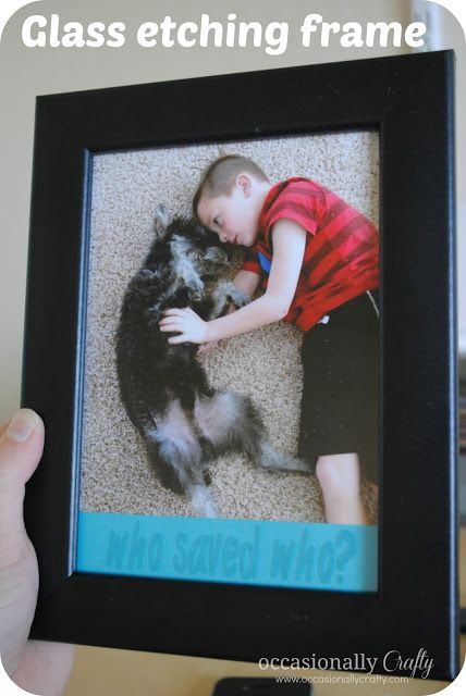 Etched Glass Frame: A Boy and His Dog | Glass, Craft and DIY ideas