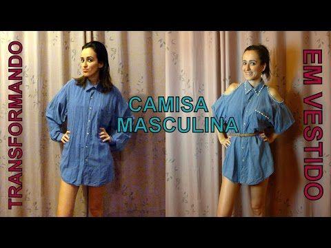 0a7ec72550 Transformando camisa masculina em vestido ou blusa