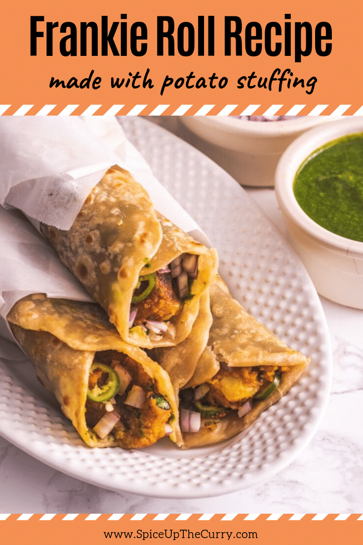 Frankie Recipe (Bombay Veg Frankie Roll) - Spice Up The Curry