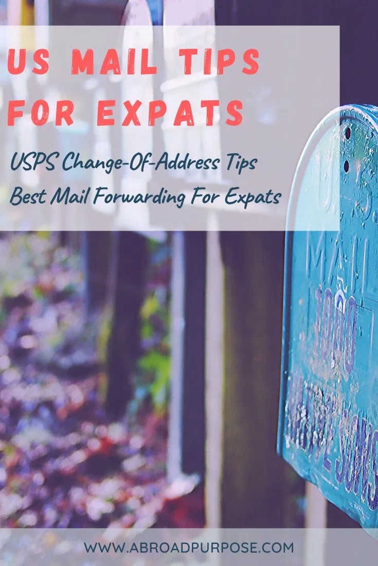 Mail Forwarding For Expats Usps Tips In 2020 Change Of Address Move Abroad Expat Life