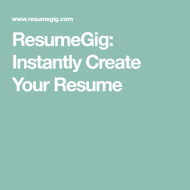 Create The Perfect Resume Extraordinary Resumegig Instantly Create Your Resume  The Easiest Way To Create .