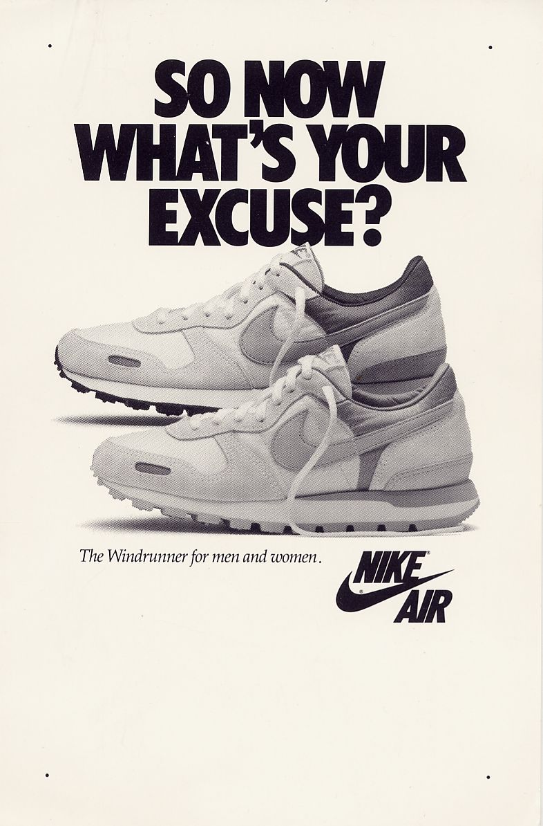 Nike Air Windrunner 1986 Another Advert From The 80 S The Text Rhetorical Question Is In Large Bold Writing Which Will Be T Nike Poster Nike Ad Shoes Ads