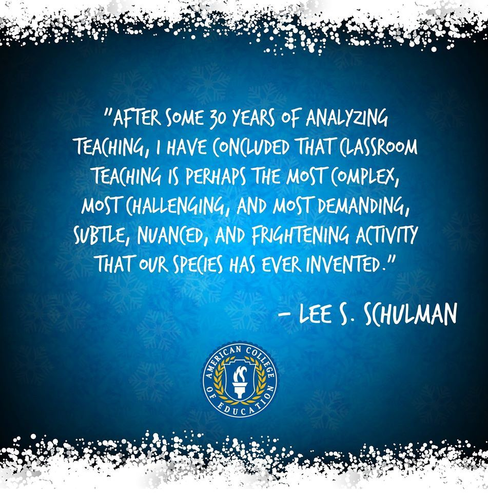 Lee S. Schulman Inspirational Teaching Quote
