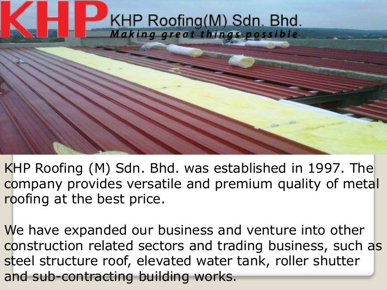 Industrial Roofing Malaysia: Khproofing.com.my Visit:  Http://www.khproofing.com.my , Industrial Roofing, KHP Roofing Is A Leading Roofing  Company Located In ...