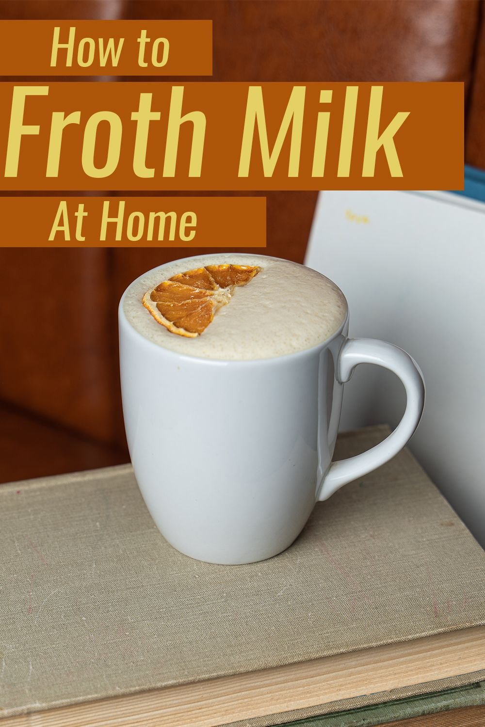 how to make milk foam at home