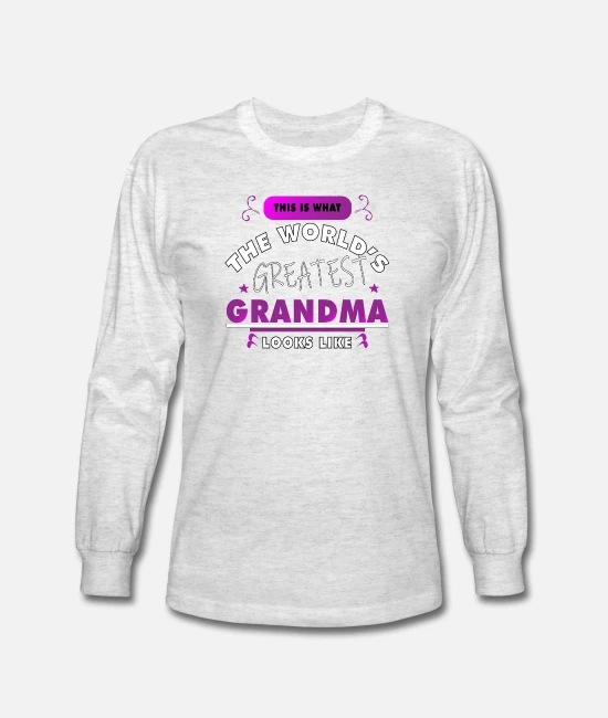 Long Sleeve T-shirt Unique Behind This Shirt Is Best Grandma In World