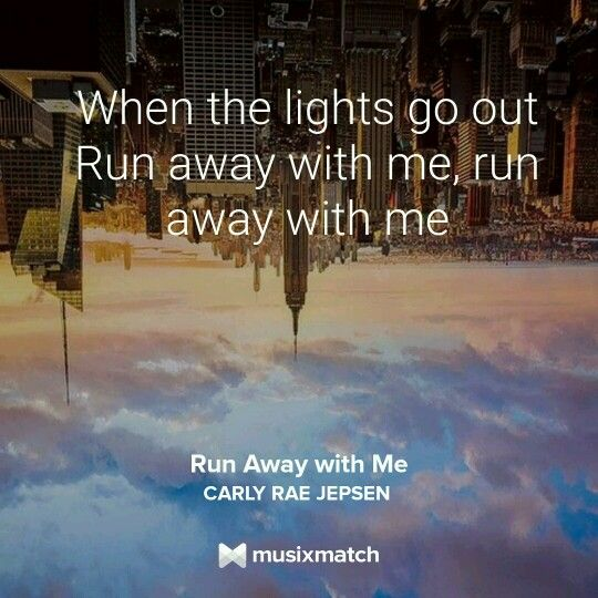 Carly Rae Jepsen Run Away With Me Lyrics