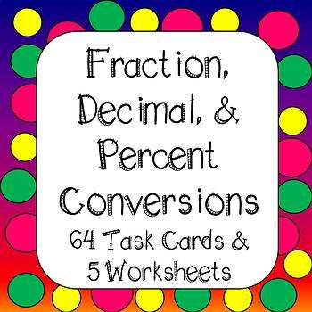 Converting Fractions, Decimals, and Percents Task Cards and