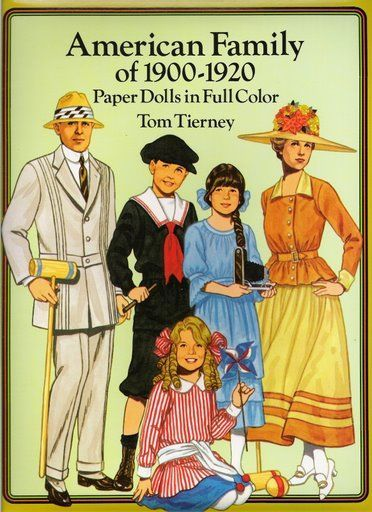 American Family Paper Dolls of 1900-1920 by Tom Tierney - Dover Publications, Inc.,1991: Front Cover