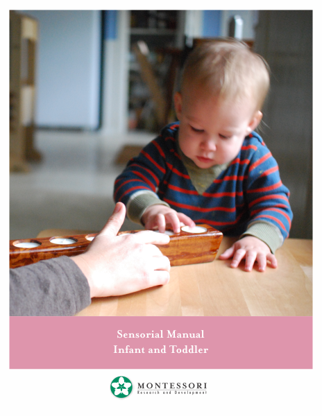 sensorial for the 2 year old montessori research and development rh pinterest co uk  montessori infant/toddler (0–3) curriculum manuals pdf