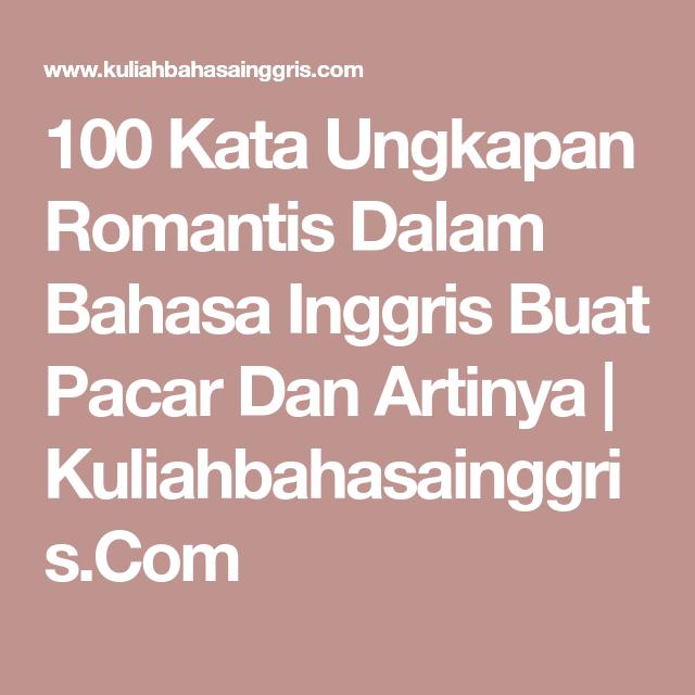 100 Kata Ungkapan Romantis Dalam Bahasa Inggris Buat Pacar