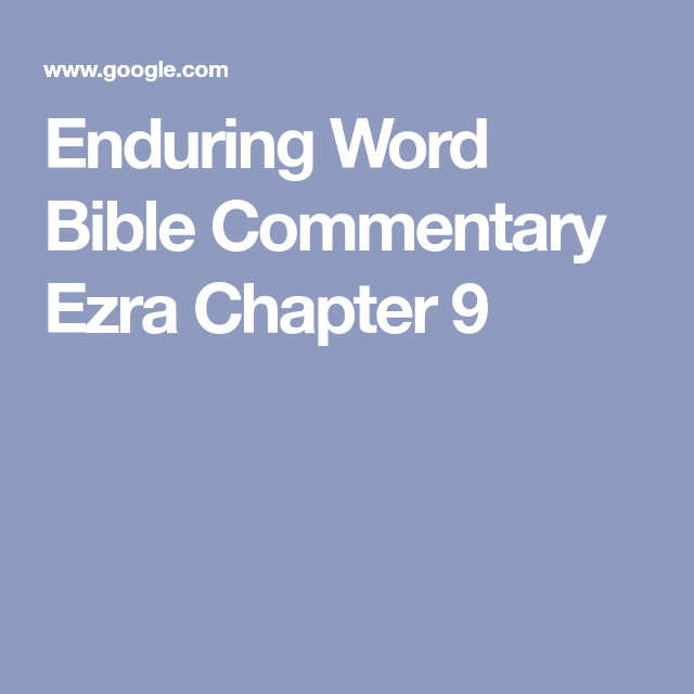 Ezra Chapter 9 Bible Commentary Bible Chapter